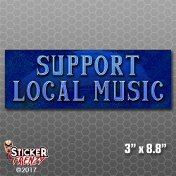 Support Local Music Bumper Sticker (Blues)