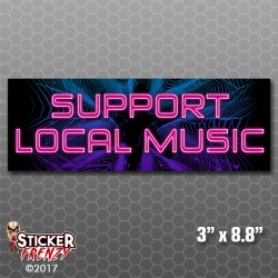 Support Local Music Bumper Sticker (Club)
