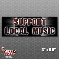 Support Local Music Bumper Sticker (Metal)